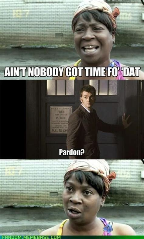 that meme image 510553 sweet brown ain t nobody got time for