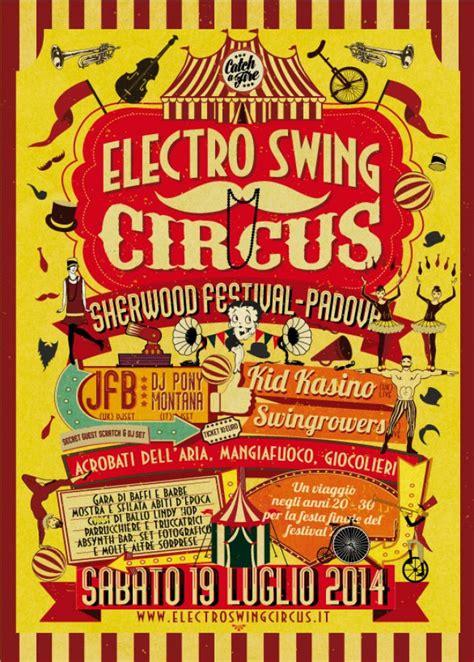 electro swing circus electro swing circus un finale d altri tempi per lo