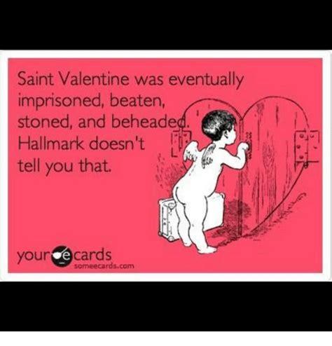 St Valentine Meme - 25 best memes about saint valentine saint valentine memes