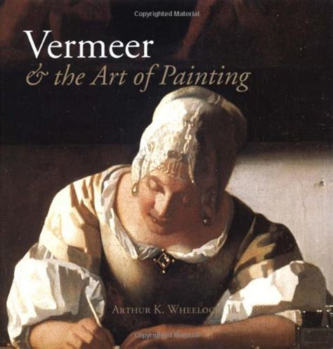 vermeer biography book arthur k wheelock jr author profile news books and