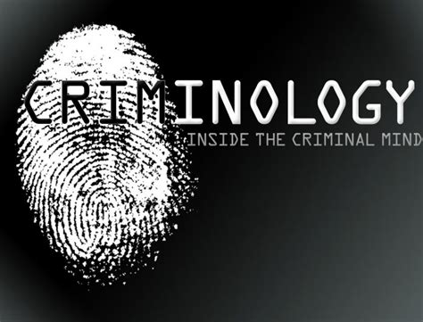 criminology the criminology
