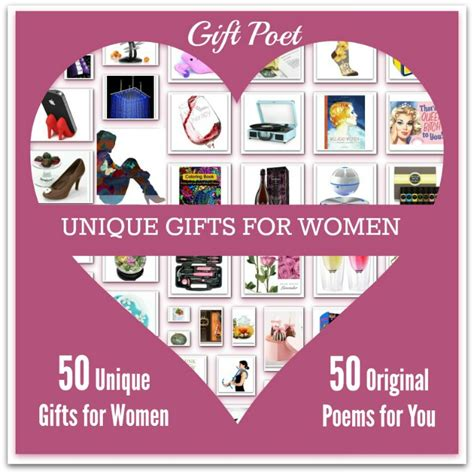 unique gifts for women 50 unique gifts for women paired with girly poems gift poet
