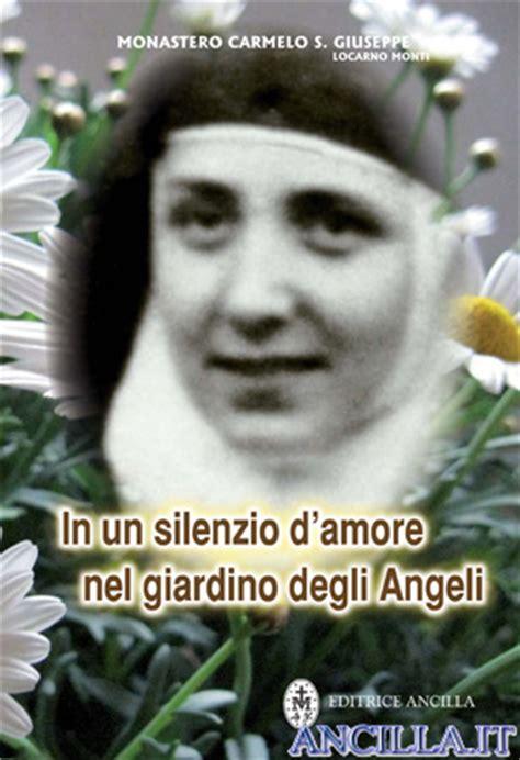 nel giardino degli angeli preghiere in un silenzio d nel giardino degli angeli