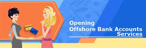 how to open offshore bank account offshore services offshore company corp