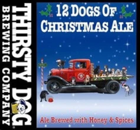12 dogs of beeried treasure 12 dogs of ale from thirsty brewing company
