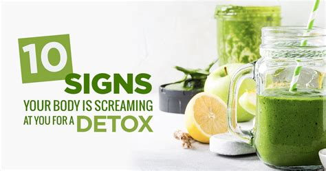 How Should I Detox From by 10 Signs Your Is Screaming For A Detox Food Matters 174