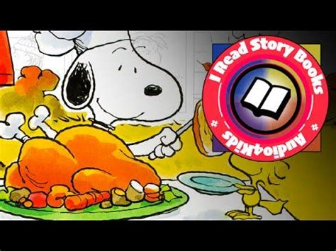 a charlie brown thanksgiving book read aloud thanksgiving story books for children and children on