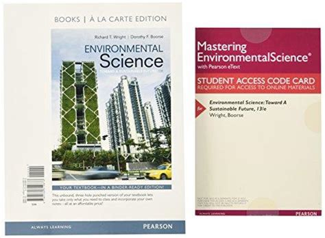 pearson etext environmental science toward a sustainable future access card 13th edition books isbn 9780134325330 environmental science toward a