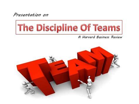Harvard Mba Disciplines by Discipline Of Teams A Harward Review