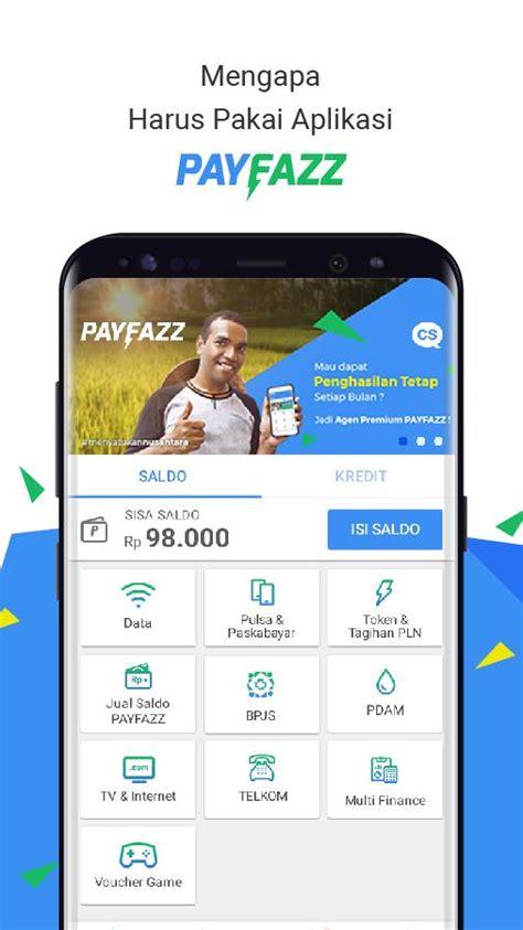 Agen Keuangan Nusantara Payfazz payfazz agen pulsa ppob termurah apl android di play