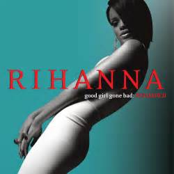 rihanna good gone bad reloaded images amp pictures becuo