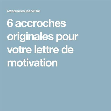 Lettre De Motivation Stage Originale les 20 meilleures id 233 es de la cat 233 gorie lettres de