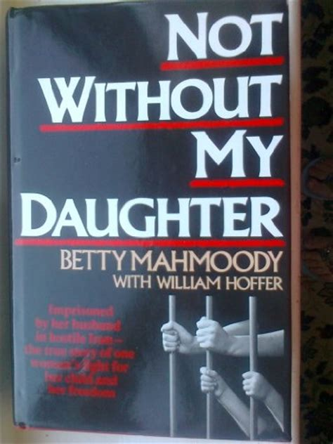 not without my daughter 0552152161 not without my daughter by mahmoody world of books com