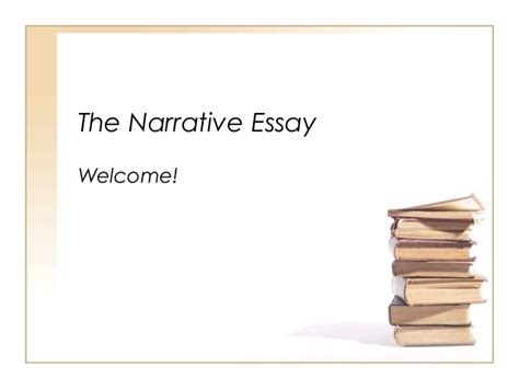 Introduction To A Narrative Essay by Introduction To Narrative Essays