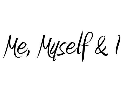 My Self me i myself soulful muse