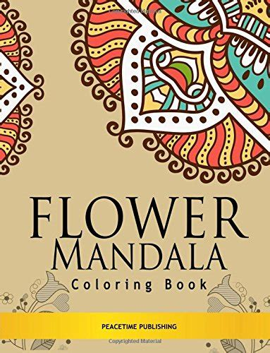 mandala coloring book for adults volume 2 flower mandala coloring book stress relieving mandalas