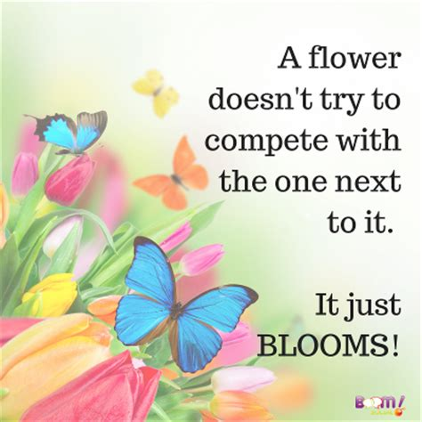 5 Inspiring To Bring Out The Flower Child In You by Quotes About Blooming Quotesgram