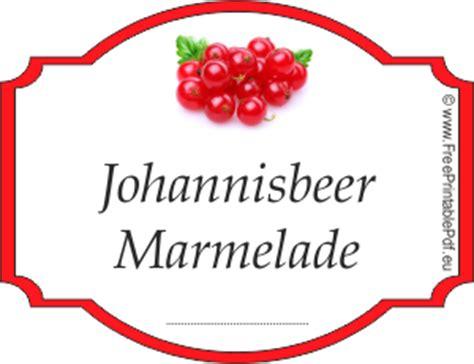 Marmelade Aufkleber Gratis by Johannisbeer Marmelade Etiketten Zum Ausdrucken Pdf