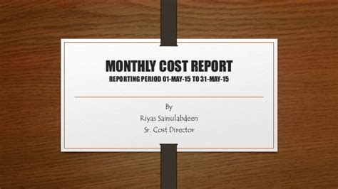 monthly cost of a monthly cost report may 15