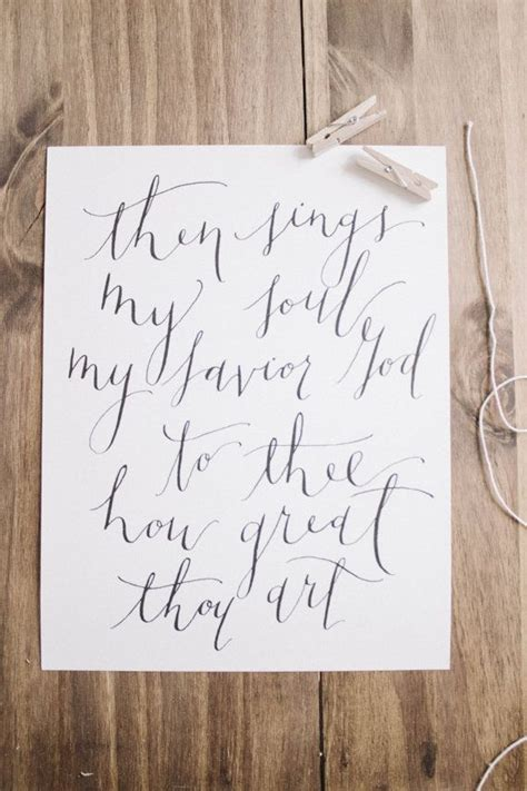 selling printable quotes on etsy how great thou art calligraphy print by parrischicboutique