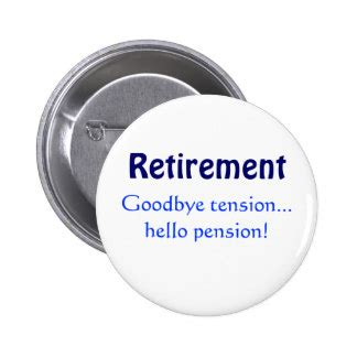 goodbye tension hello pension retirement gift for retirement adventure journal to record travel and activities with table of contents and numbered page books retirement goodbye tension hello pension pinback buttons