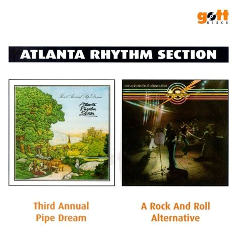 atlanta rhythm section a rock and roll alternative atlanta rhythm section third annual pipe dream a rock