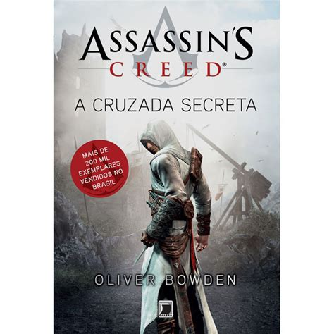 assassins creed volume 3 1782763104 livro assassin s creed a cruzada secreta volume 3 oliver bowden fic 231 227 o cient 237 fica no