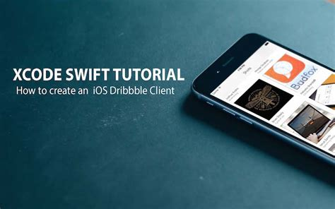 xcode swift iphone tutorial xcode 6 swift tutorial how to create dribbble client