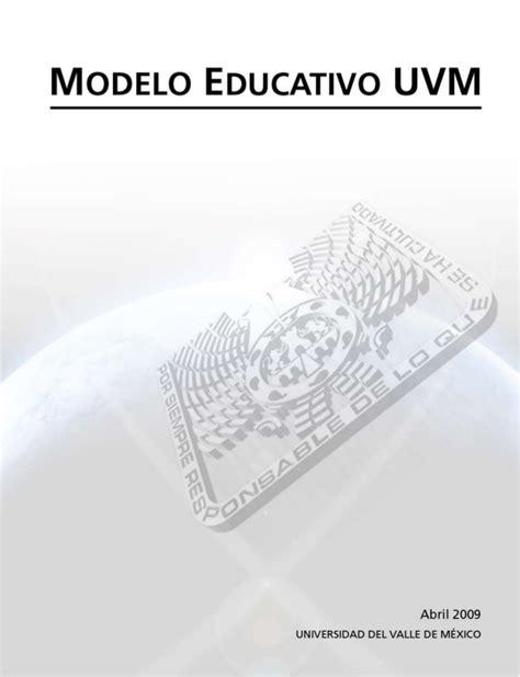 modelo educativo inicio uvm modelo educativo institucional