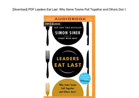 leaders eat last why 0670923176 download pdf leaders eat last why some teams pull together and oth