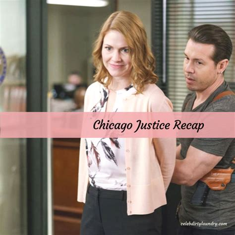 celebrity laundry recap chicago justice recap 4 30 17 season 1 episode 11 aqd