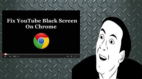 chrome youtube black screen youtube black screen fix chrome youtube