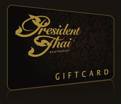 Thailand Gift Card - president thai pasadena thai cuisine