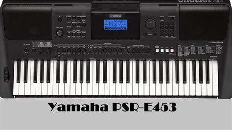 Keyboard Yamaha E453 Yamaha Psr E453 Keyboard