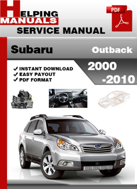 service manual pdf 2010 subaru outback engine repair manuals 2010 2011 2012 2013 2014 subaru outback 2000 2010 service repair manual download download
