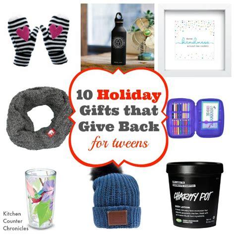 christmas gifts that give back for tweens
