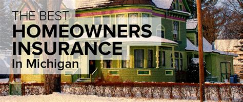 compare the house insurance homeowners insurance in michigan freshome