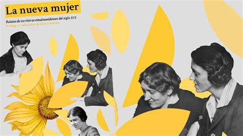la mujer nueva la nueva mujer relatos de escritoras estadounidenses del siglo xix