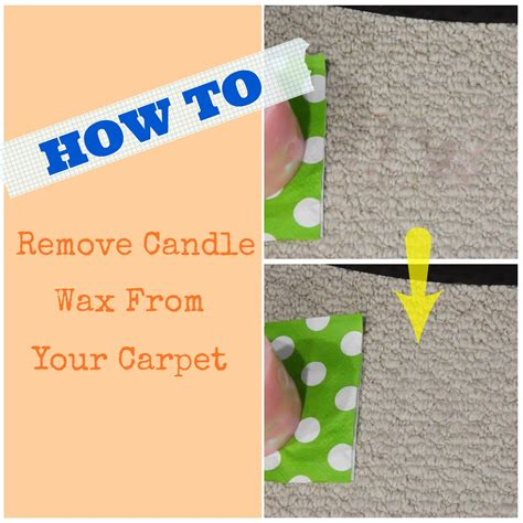 What Removes Candle Wax From Carpet by Taste Of August Remove Wax From Carpet How To