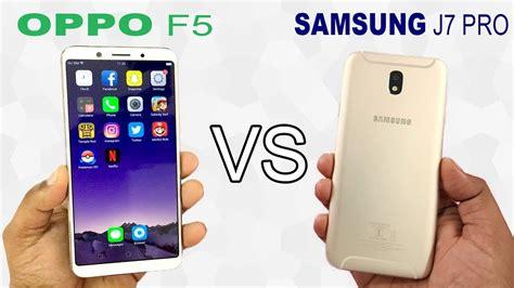 oppo f5 vs samsung galaxy j7 pro speed test