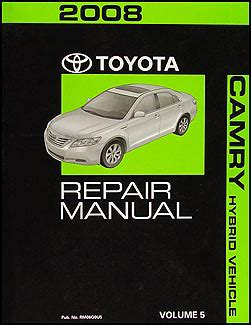 2010 toyota camry hybrid repair shop manual original 4 volume set 2008 toyota camry hybrid repair shop manual original volume 5 only