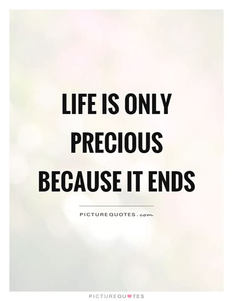 Is Precious Quote is precious quotes sayings is precious
