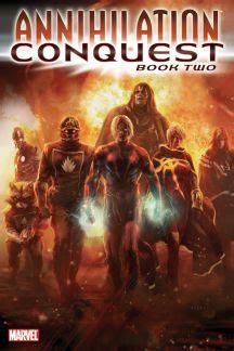 annihilation conquest omnibus 0785192700 annihilation conquest comics marvel com
