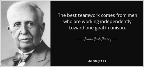 james cash penney quote   teamwork   men   working independently