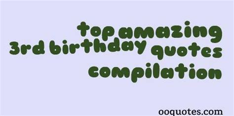 3rd Birthday Quotes October 2014 Quotes
