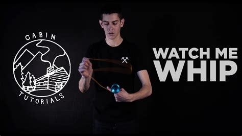 tutorial watch me cabin tutorial watch me whip clyw