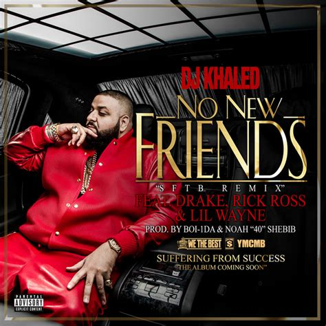 dj khaled no new friends feat drake rick ross amp lil