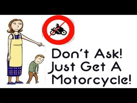 Don T Get A Mba by Don T Ask Just Get A Motorcycle Without Approval