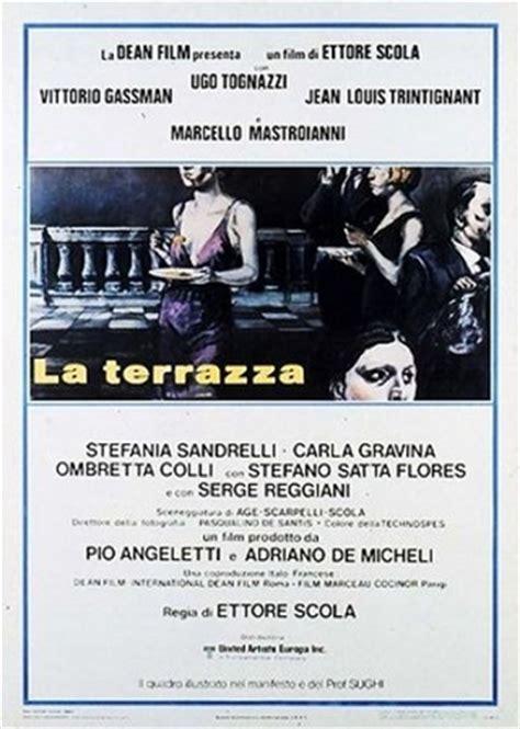 ettore scola la terrazza ettore scola il cinema e la crisi dei valori in italia