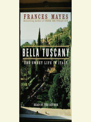 Bella Tuscany By Frances Mayes 183 Overdrive Rakuten